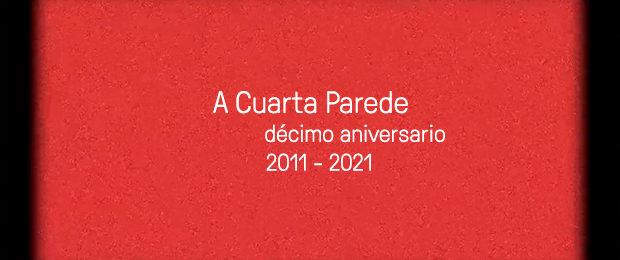10 Aniversario A Cuarta Parede Editorial